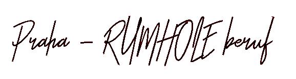 Praha & RUMHOLE beruf